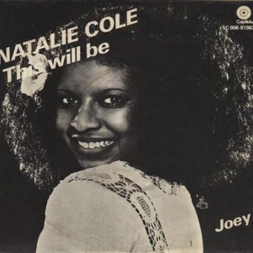 ナタリー・コールを成功に導いたジャズ・ソウルなデビュー曲「This Will Be」