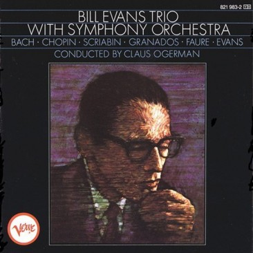 reDiscover:ビル・エヴァンス・トリオ『Bill Evans With Symphony Orchestra』