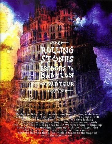 ストーンズで初めてBステージを使用し、全世界動員480万人を記録した「ブリッジズ・トゥ・バビロン・ツアー」