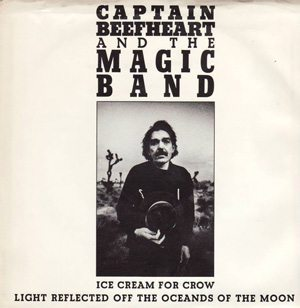 Captain Beefheart Ice Cream For Crow Single Cover - 300