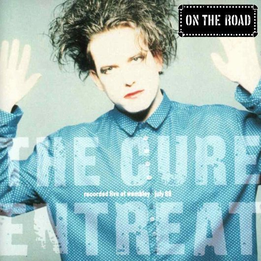 The Cure Entreat Album Cover - 530 - with logo