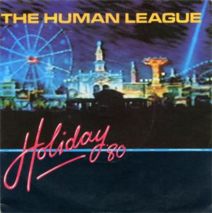 The Human League Holiday 80 EP Front Cover - 300
