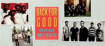 「戻って来て、永遠にここにずっと(Back for Good)」:ボーイ・バンド(ボーイズ・グループ)がいかに頂点に上り詰めたか