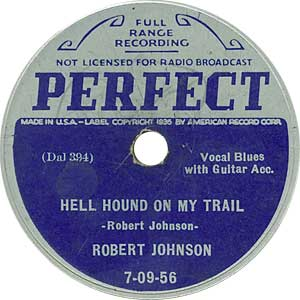 Robert Johnson - Hellhound On My Trail Image