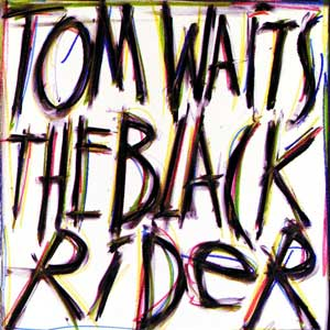 Tom Waits The Black Rider Cover