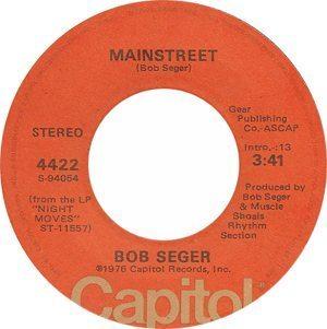 Bob Seger Mainstreet Single Label - 300