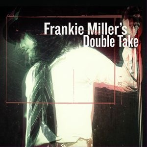 Frankie Miller's Double Take Album Cover - 300