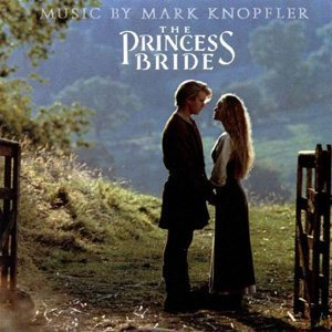 Mark Knopfler The Princess Bride Soundtrack - 300