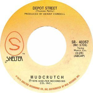 Mudcrutch Depot Street Single Label - 300