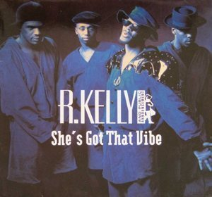 R Kelly And Public Announcement She's Got That Vibe Single artwork - 300