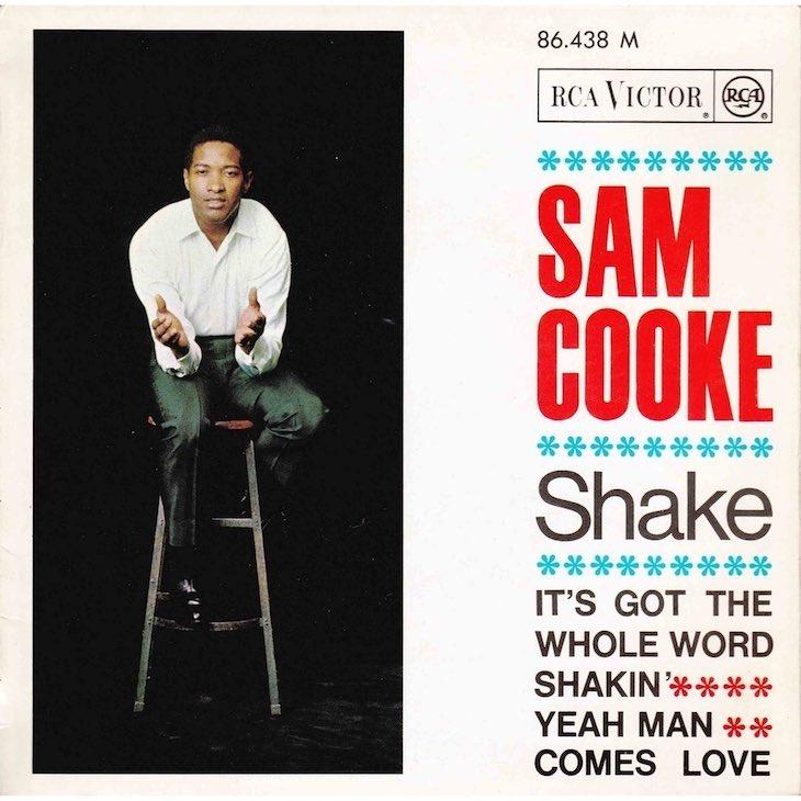 サム・クック、死後初のヒット作「Shake / A Change Is Gonna Come」