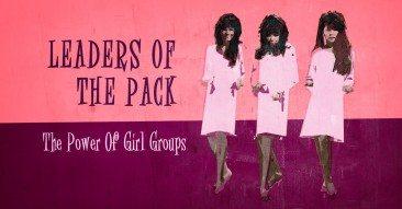 ポップ・シーンを牽引した女性たち:ガールズ・グループのパワー