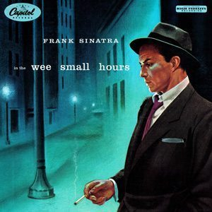 Frank-Sinatra-In-The-Wee-Small-Hours-Of-The-Morning