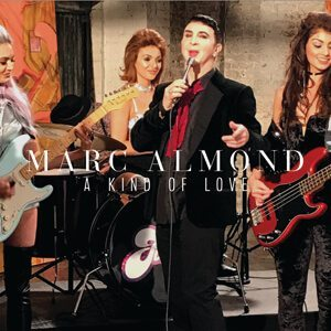 Marc-Almond-A-Kind-Of-Love-Single-Artwork-3001
