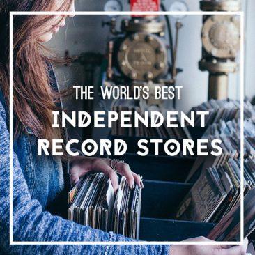 世界のベスト・インディペンデント・レコード店17選