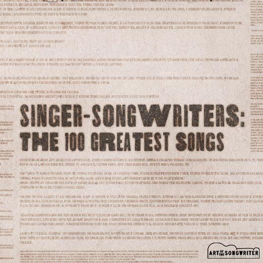 シンガー・ソングライターによる素晴らしい楽曲100選