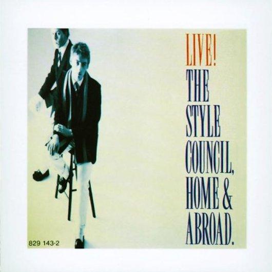 スタイル・カウンシル初のライヴ・アルバム『Home & Abroad』