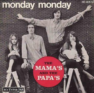 ママス&パパスの定番曲「Monday, Monday」