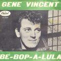 ジーン・ヴィンセントがキャピトルの契約を勝ち取った「Be-Bop-A-Lula」はB面曲だった