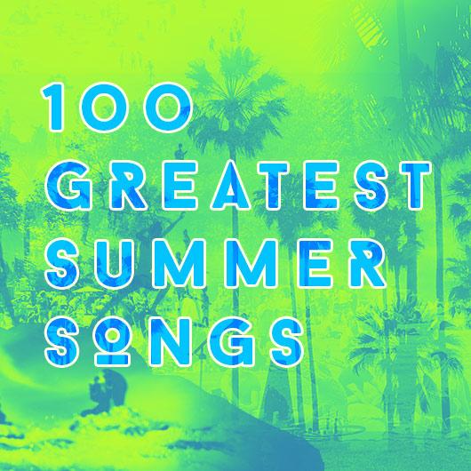 夏のグレイテスト・ソング100