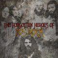 忘れられた70年代ロックの英雄たち