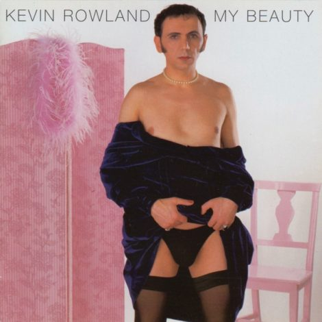 Kevin-Rowland-My-Beauty-1-470x470