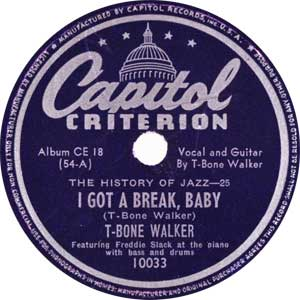 T-Bone-Walker-I-Got-A-Break-Baby-Record-Label-web-300