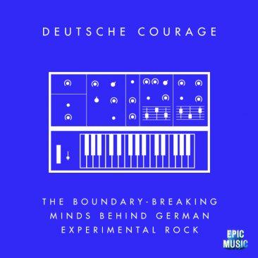 ドイツ人の度胸:ドイツのエクスペリメンタル・ロックの陰にある挑戦する精神