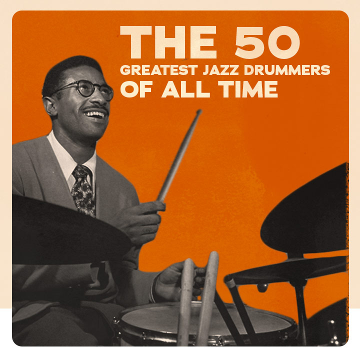 史上最高のジャズ・ドラマー50人