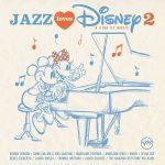 『ジャズ・ラヴズ・ディズニー 2 -ア・カインド・オブ・マジック-』