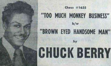 自身に起きた不幸のすべてを雄弁に語るチャック・ベリーの「Too Much Monkey Business」
