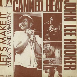 John-Lee-Hooker-And-Canned-Heat-Lets-Make-It-Whiskey-And-Wimmen-web-350-300x297