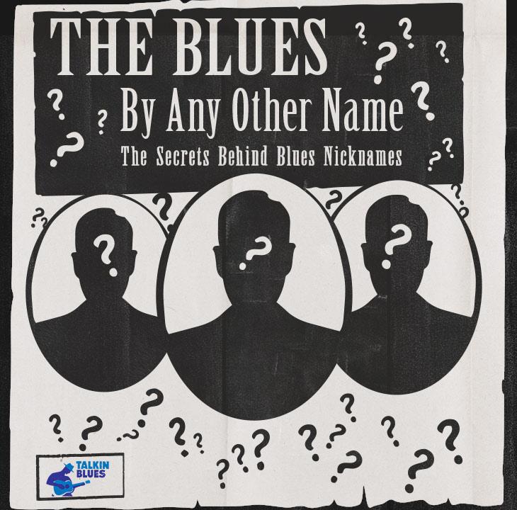 なぜブルースには変名/偽名が多いのか:ブルースの芸名に隠された秘密