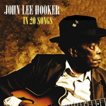 ジョン・リー・フッカーの20曲:ブルースの生き証人