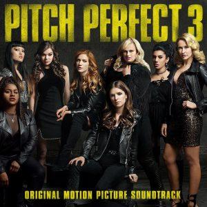 『Pitch Perfect 3 (original motion saoundtrack)』