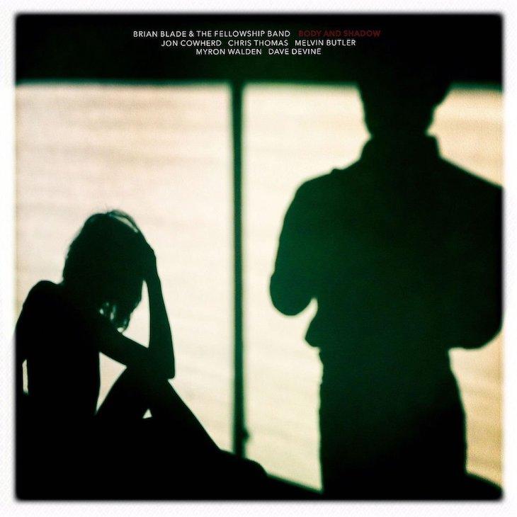 ブライアン・ブレイド&ザ・フェロウシップ・バンド3年ぶりのオリジナル作品