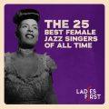 【全曲試聴付】史上最高の女性ジャズ・シンガー・ベスト25