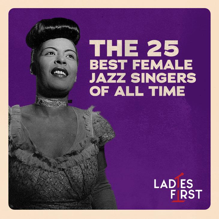 史上最高の女性ジャズ・シンガー・ベスト25
