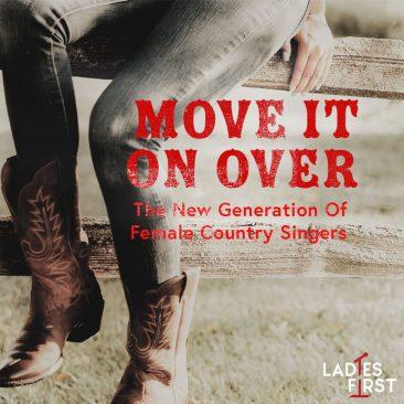 そこをどいてちょうだい:新世代の女性カントリー・シンガーたち