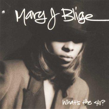 ヒップホップとソウルの仕切りを吹っ飛ばしたメアリー・J. ブライジ『What's The 411』