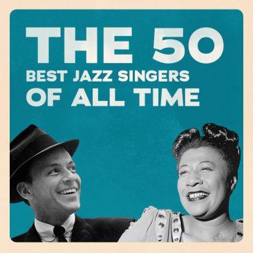 史上最高のジャズ・シンガーTOP50