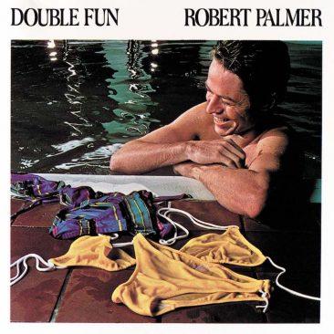 ブルー・アイド・ソウルとしての実績を高めたロバート・パーマー『Double Fun』