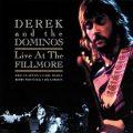 ライブ盤『Derek And The Dominos At The Fillmore』の複雑な収録内容変遷