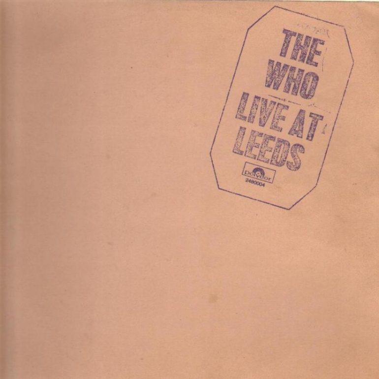 ザ・フー:一夜のライヴでリーズを一躍有名にした『Live At Leeds』