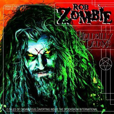 ロブ・ゾンビのソロ・デビュー作にして創作の頂点『Hellbilly Deluxe』