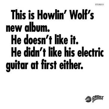 サイケ・ブルースの『The Howlin' Wolf Album』が単なる異色作ではない理由