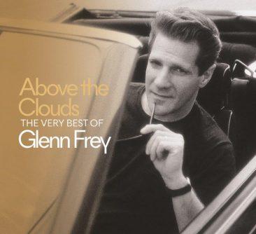 グレン・フライのベスト盤『Above The Clouds』がCD1枚組と、CD3枚組+DVDのボックス・セットで発売