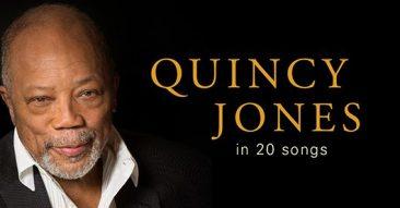 クインシー・ジョーンズの20曲:飽くことを知らない創造力