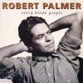 ロバート・パーマーが自身の過去曲を蘇らせた『Addictions Vol.2』