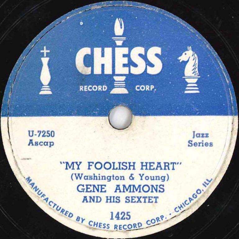 チェス・レコード創設後の処女作ジーン・アモンズ「My Foolish Heart」